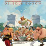 """Plakat do filmu animowanego """"""""Asterix i Obelix: Osiedle Bogów"""""""